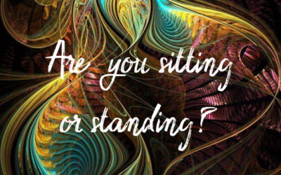 Are You Sitting or Standing?