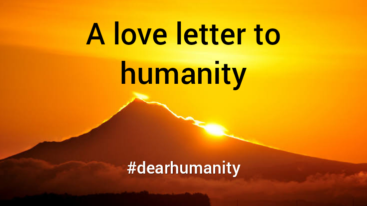 A Love letter to Humanity