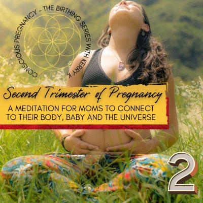 The Second Trimester of Pregnancy – A Guided Meditation